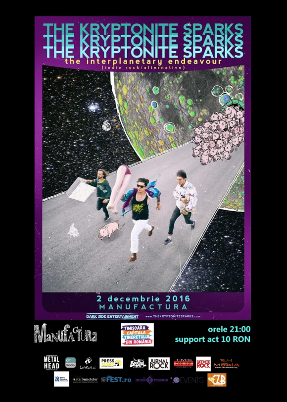 Concert The Kryptonite Sparks la Timisoara in cadrul Turneului The Interplanetary Endeavour