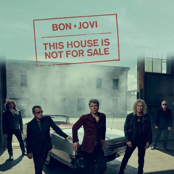 S-a lansat noul album Bon Jovi - This House is Not For Sale