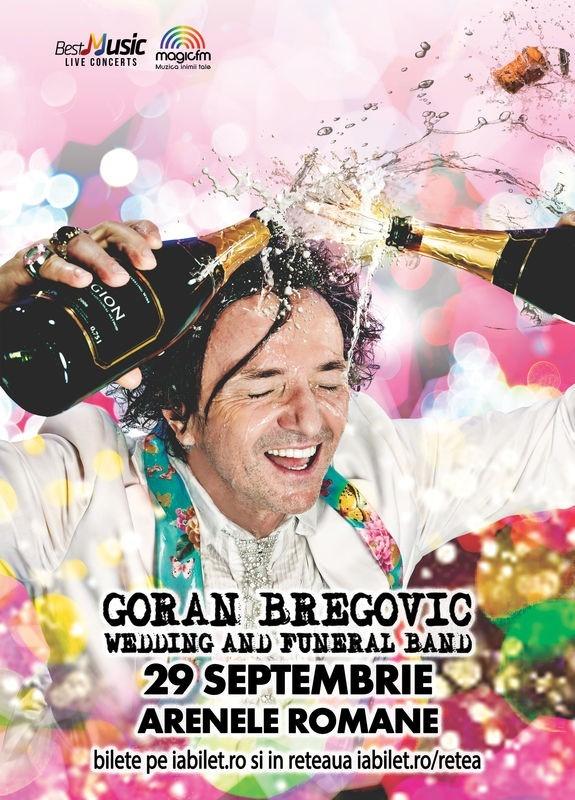 Goran Bregovic va concerta la Arele Romane din Bucuresti pe 29 septembrie 2017