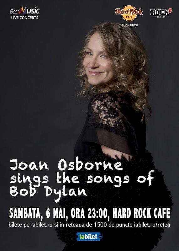 Joan Osborne aduce cantecele lui Bob Dylan la Hard Rock Cafe pe 6 mai