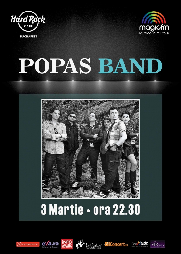 Concert Popas Band la Hard Rock Cafe pe 11 martie