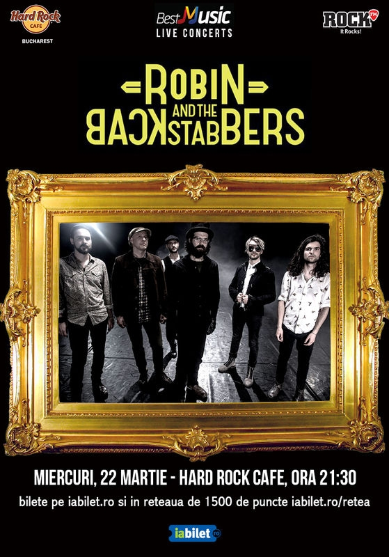 Concert Robin and The Backstabbers la Hard Rock Cafe pe 22 martie