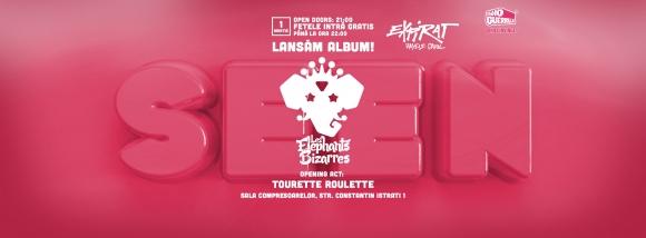 "Les Elephants Bizarres lanseaza albumul ""SEEN"" in Expirat"