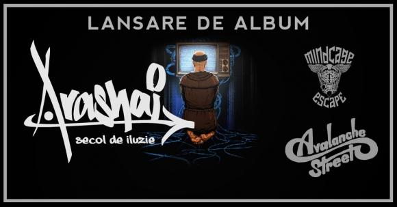 Arashai lanseaza albumul Secol de iluzie in Club Fabrica