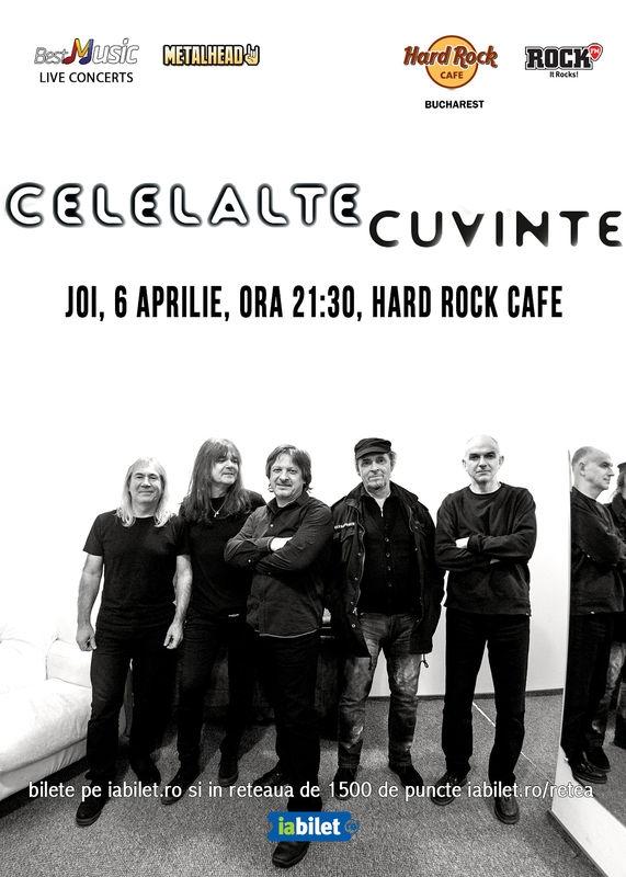 Concert Celelalte Cuvinte la Hard Rock Cafe pe 6 aprilie