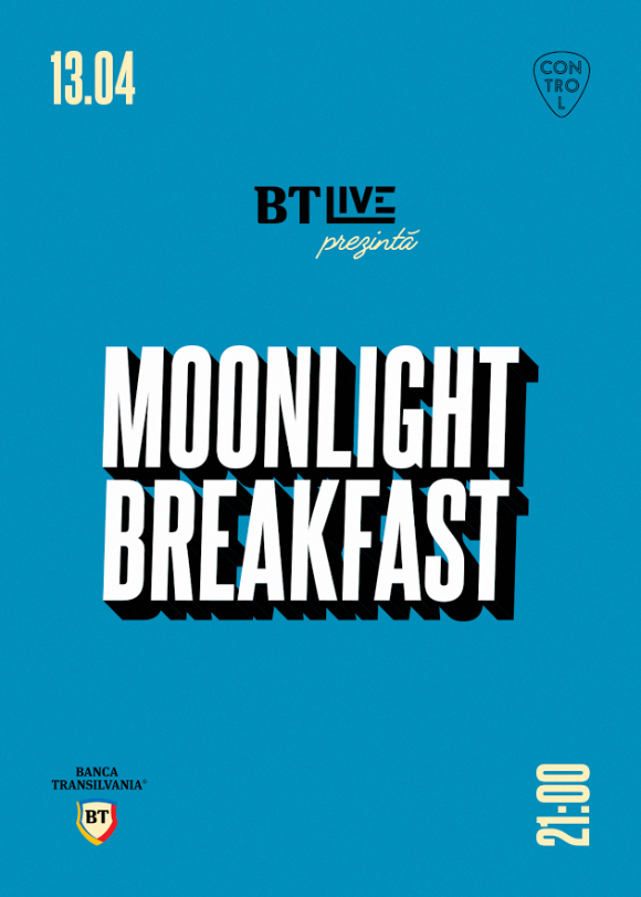 Concert Moonlight Breakfast la BT Live in Club Control