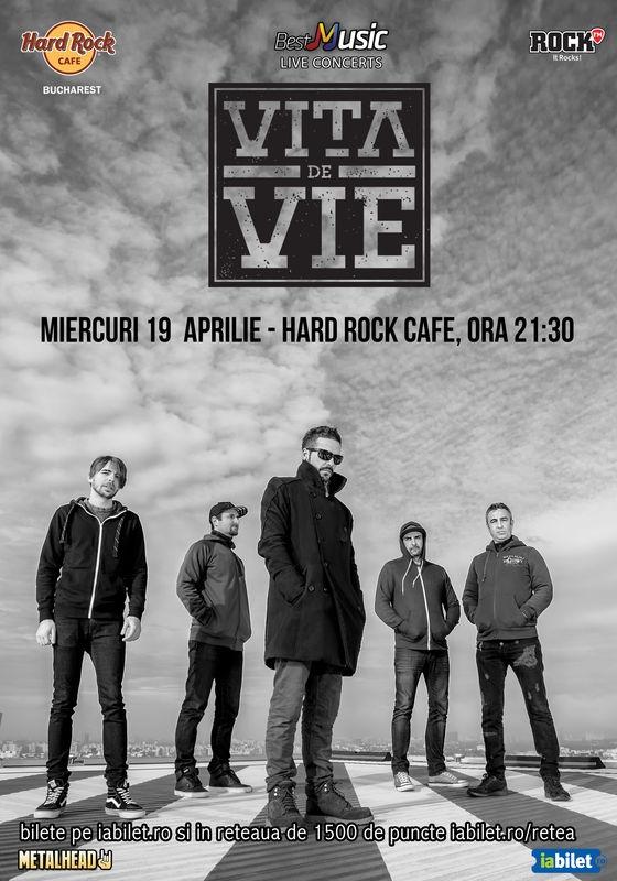 Concert Vita de Vie pe 19 aprilie la Hard Rock Cafe