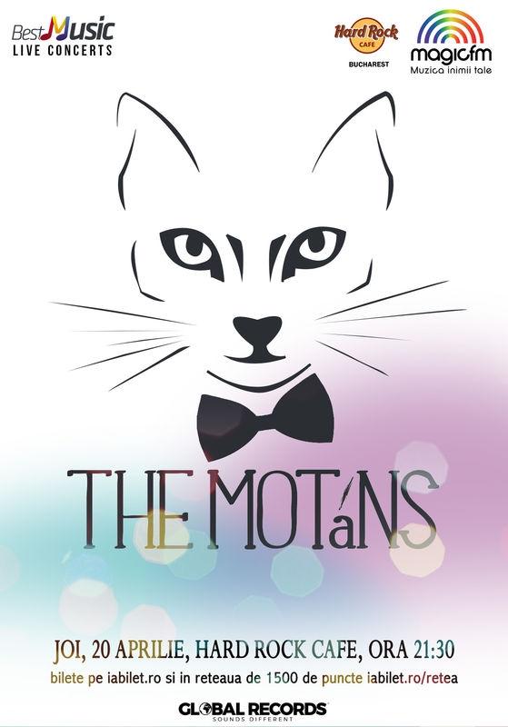 The Motans concerteaza la Hard Rock Cafe