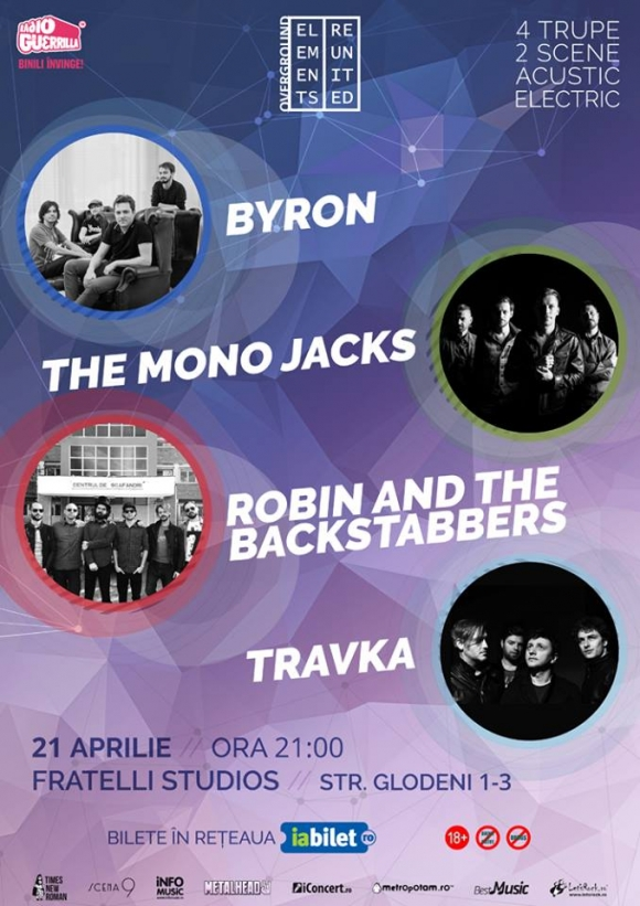 byron, The Mono Jacks, Robin and the Backstabbers si Travka vor concerta pe aceeasi scena la Bucuresti: Elements Reunited