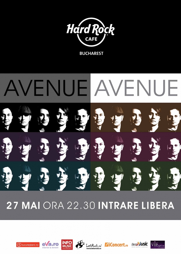 Concert Avenue pe 27 mai la Hard Rock Cafe
