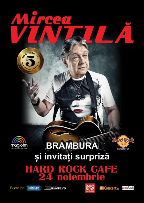Concert Mircea Vintila si invitatii sai la Hard Rock Cafe pe 24 noiembrie