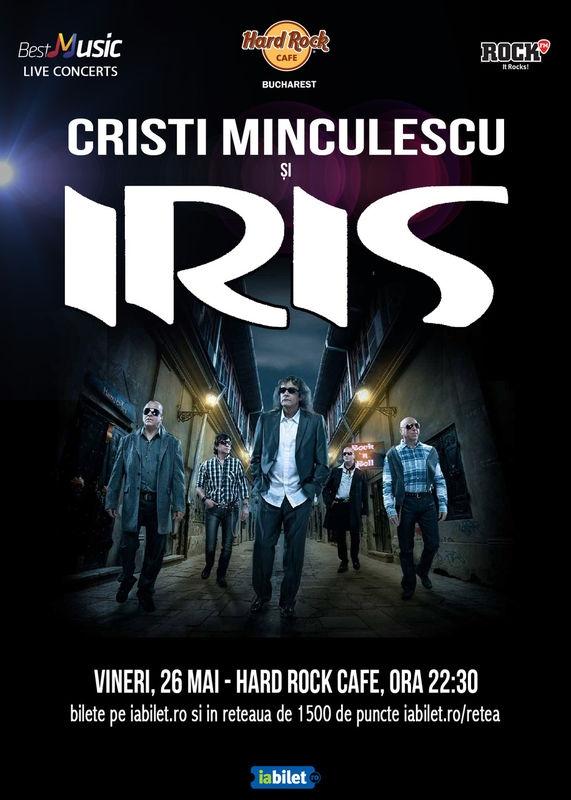 Cristi Minculescu si Iris canta pe 26 mai la Hard Rock Cafe