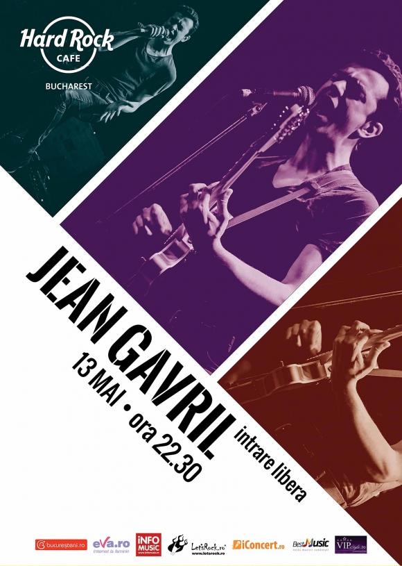 Jean Gavril concerteaza la Hard Rock Cafe