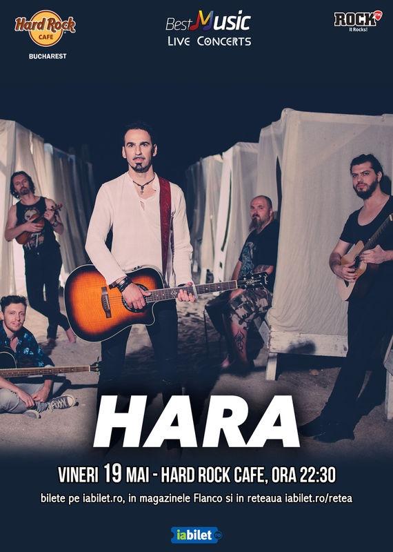 Trupa Hara canta la Hard Rock Cafe pe 19 mai