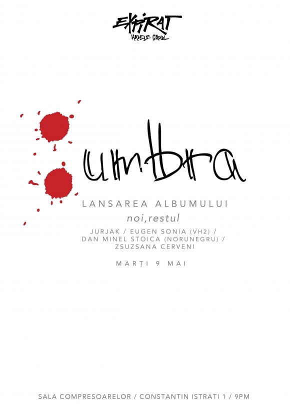 Trupa Umbra lanseaza albumul 'Noi, restul'