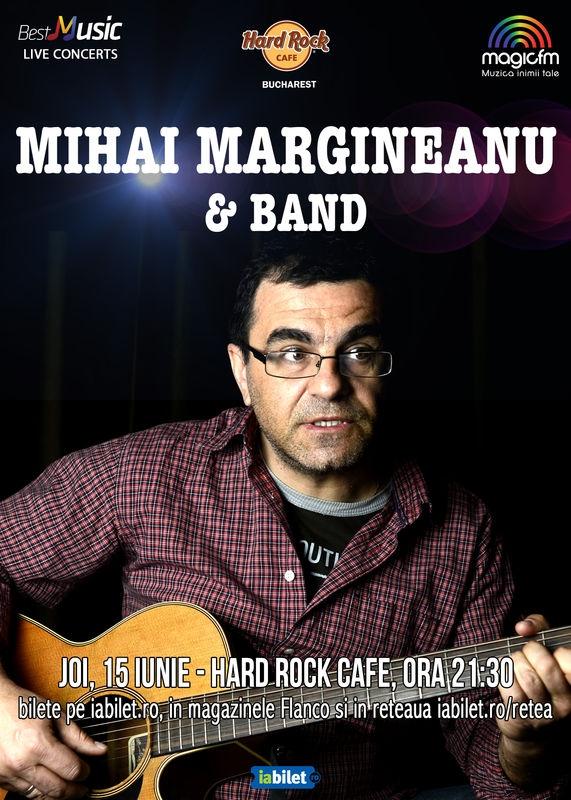 Mihai Margineanu canta pe 15 iunie la Hard Rock Cafe