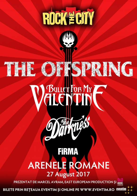 Rock The City 2017: The Offspring, Bullet For My Valentine, The Darkness si Firma