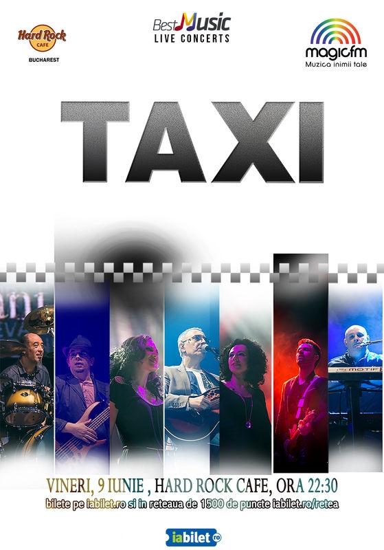 Trupa Taxi concerteaza pe 9 iunie la Hard Rock Cafe din Bucuresti