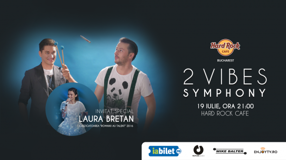 2 Vives Symphony & Laura Bretan concerteaza la Hard Rock Cafe