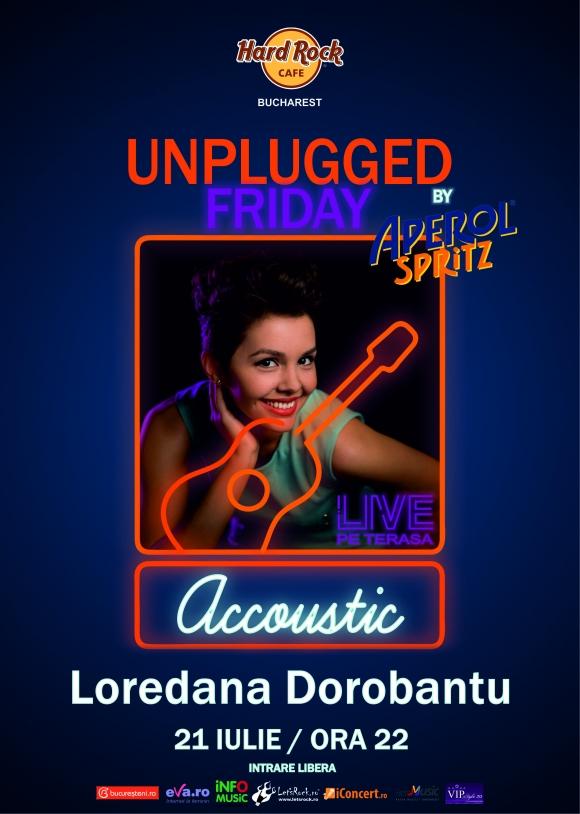 Loredana Dorobantu la Hard Rock Cafe Unplugged Friday
