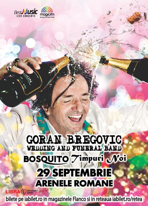 Timpuri Noi si Bosquito canta alaturi de Goran Bregovic la Arenele Romane