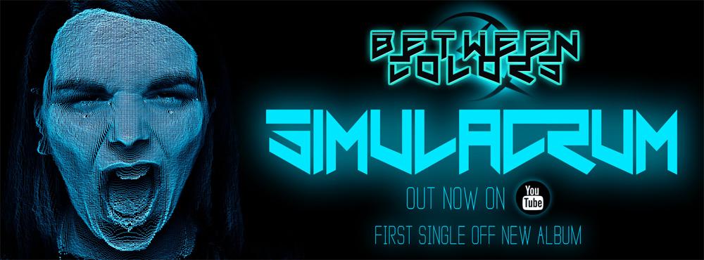 Between Colors lanseaza prima piesa de pe noul album 'Simulacrum'!
