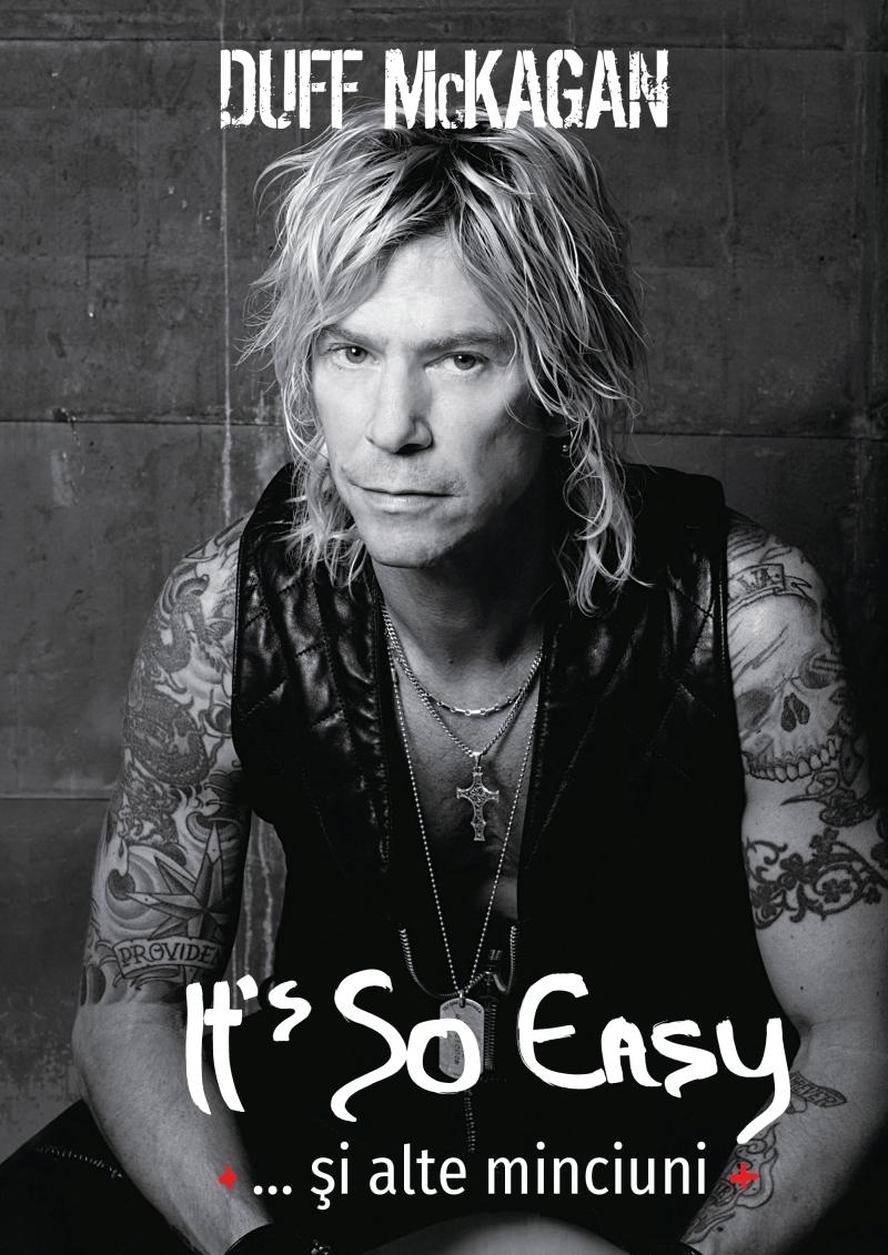 Duff McKagan lanseaza cartea 'It's So Easy… si alte minciuni'