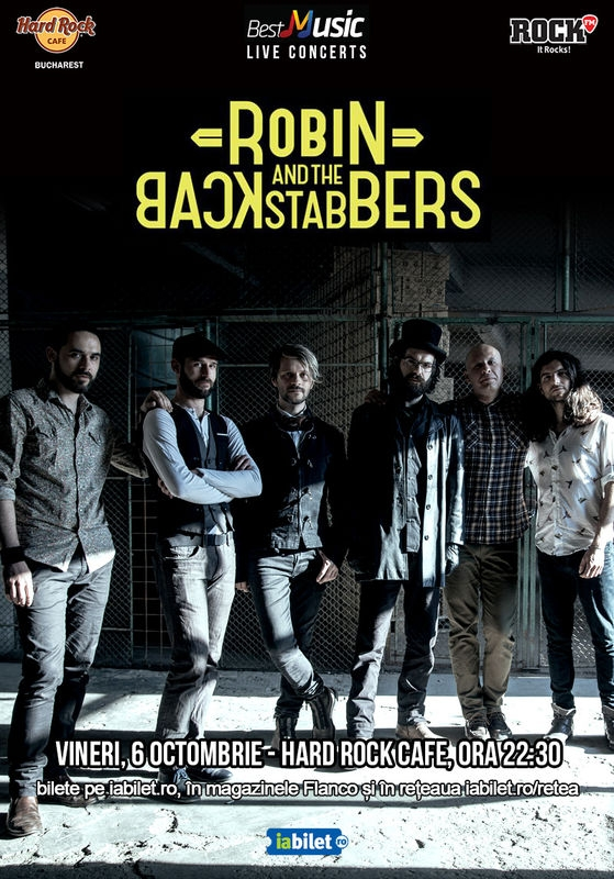 Robin and the Backstabbers concerteaza la Hard Rock Cafe pe 6 octombrie