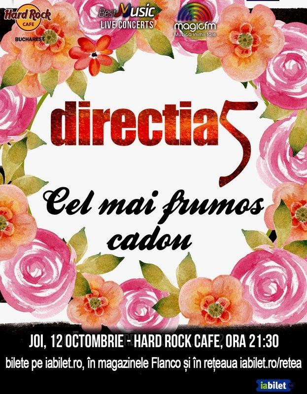 Concert Directia 5 - Cel mai frumos cadou la Hard Rock Cafe din Bucuresti