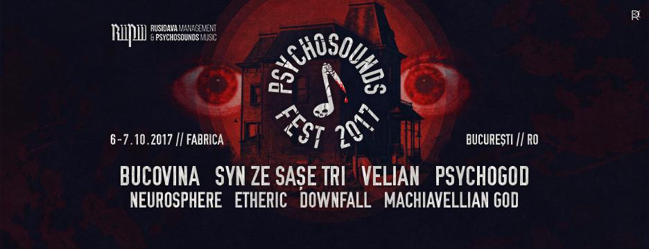 Program si detalii finale PSYCHOSOUNDS FEST 2017
