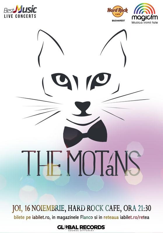 The Motans concerteaza pe 16 noiembrie la Hard Rock Cafe