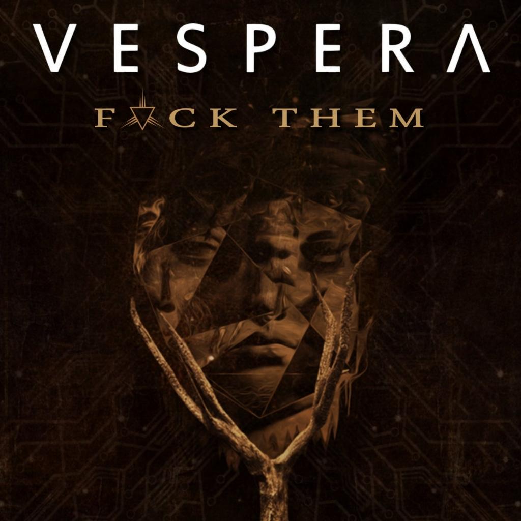 """Vespera lanseaza single-ul """"Fvck Them"""""""