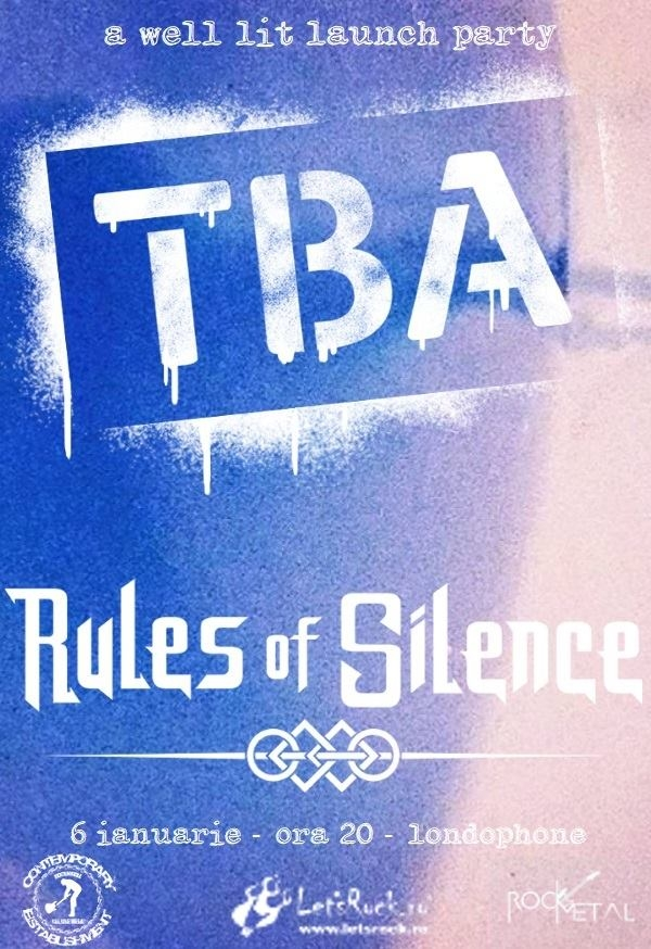 Concert TBA si Rules of Silence