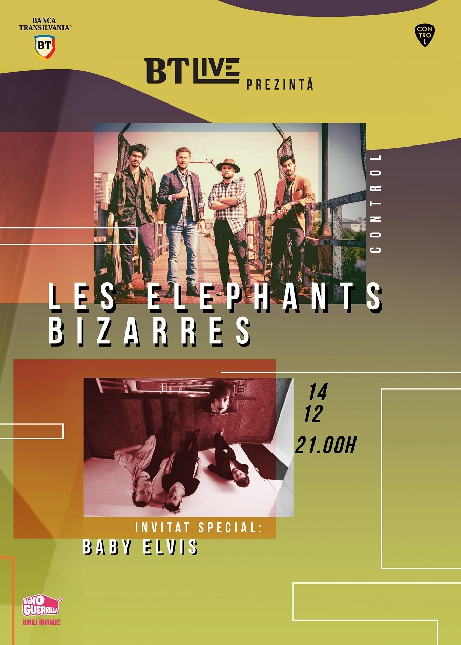 Les Elephants Bizarres si Baby Elvis canta la BT Live in Club Control