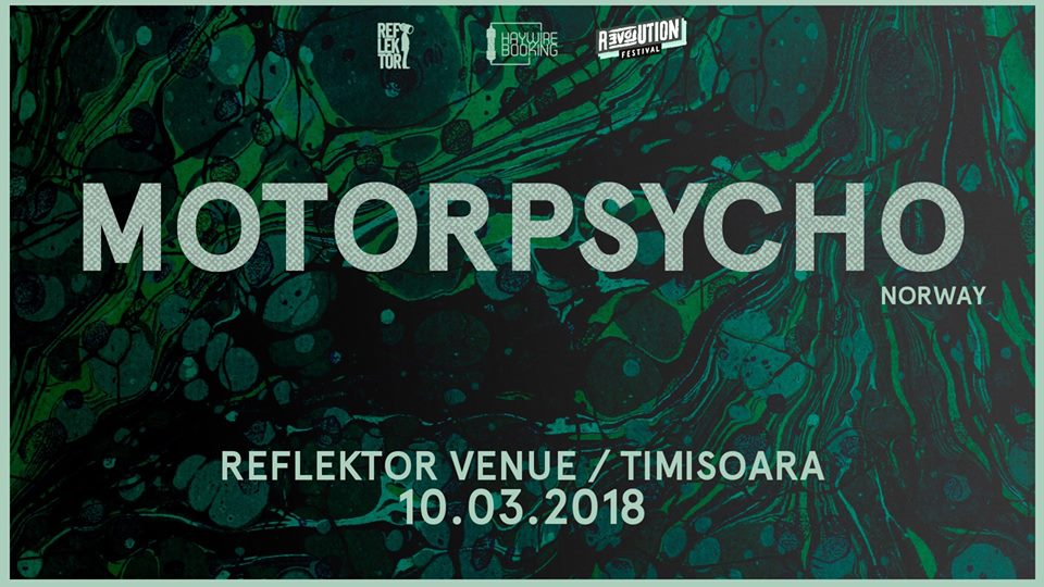 Motorpsycho in exclusivitate la Timisoara