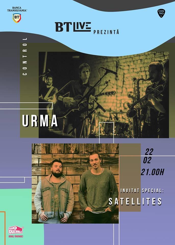 Trupa URMA si invitatii lor, Satellites, concerteaza la BT Live