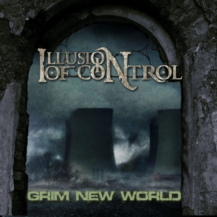 Illusion of Control au lansat EPul Grim New World