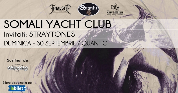 Concert Somali Yacht Club si Straytones in Club Quantic