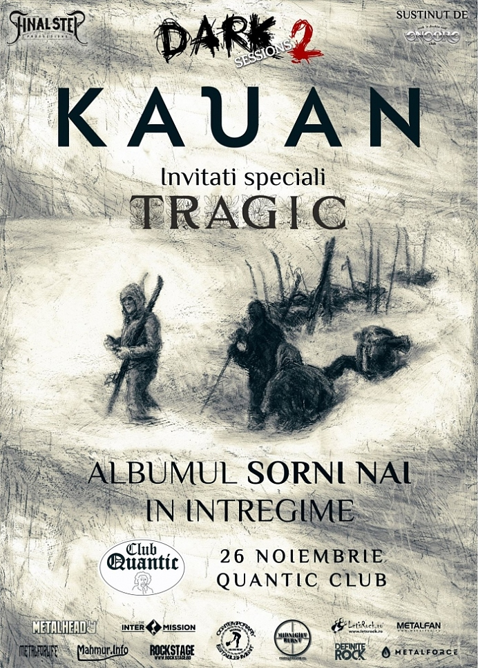 Concert Kauan (Sorni Nai) si Tragic la a doua editie Dark Sessions, in club Quantic
