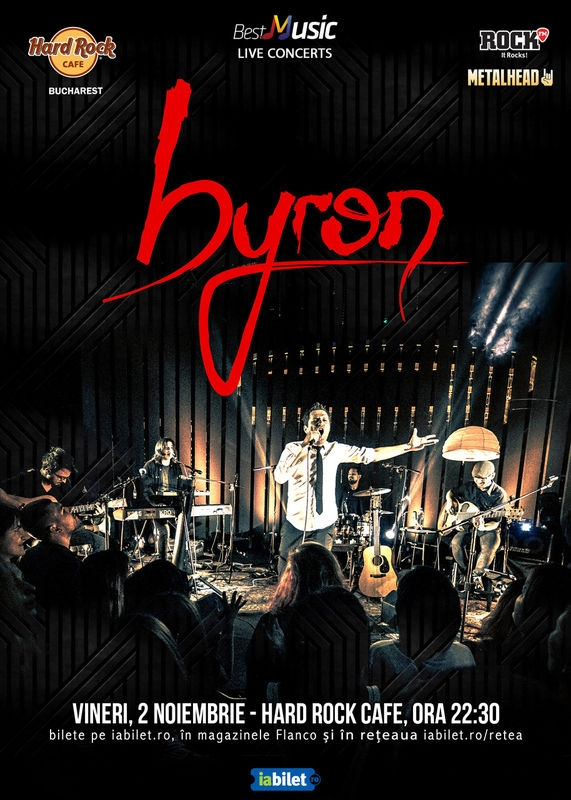 Concert byron la Hard Rock Cafe, Bucuresti