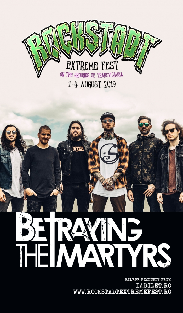 Betraying the Martyrs confirmati la Rockstadt Extreme Fest 2019
