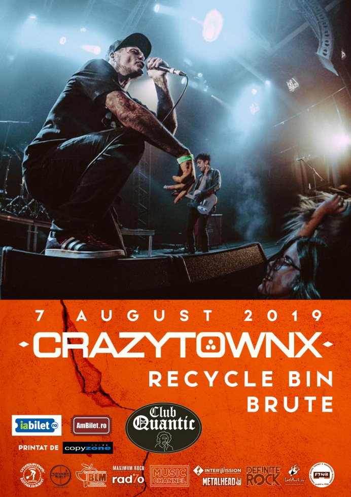 Concert Crazy Town, Recycle Bin Punk și Brute în Club Quantic