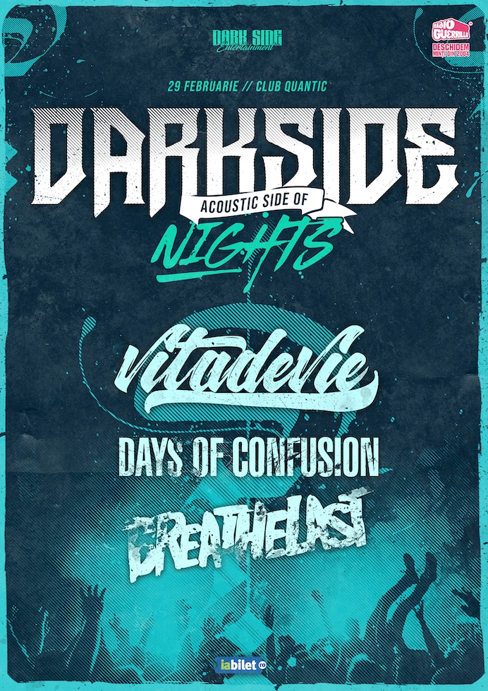 Dark Side Nights - Acoustic Side Of în Club Quantic cu Viţa De Vie, Days Of Confusion şi Breathelast - AMANAT
