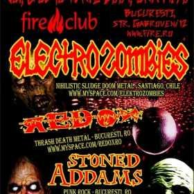 Axa Valaha Productions prezinta ELECTROZOMBIES, REDOX si STONED ADDAMS in Fire Club