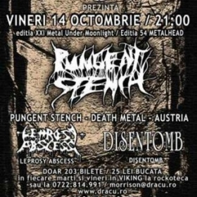 PUNGENT STENCH, Leprosy Abscess, Disentomb (Metal Under Moonlight XXI, 14.10.2005)