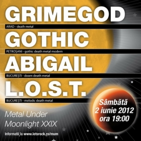 GRIMEGOD, Gothic, Abigail, L.O.S.T. (Metal Under Moonlight XXIX, 02.06.2012)