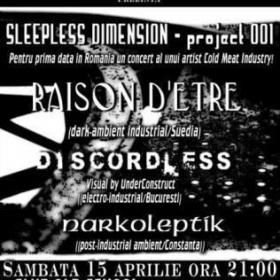 RAISON D'ETRE, Discordless, Narkoleptik (Sleepless Dimension 001, 15.04.2006)
