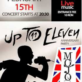 Concert aniversar Up To Eleven in Mojo (Bucuresti)