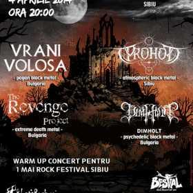 Vrani Volosa, Prohod, The Revenge Project, Dimholt - warm-up concert pentru 1 Mai Rock Festival Sibiu 2014