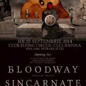 Concert Bloodway si Sincarnate in Flying Circus Pub